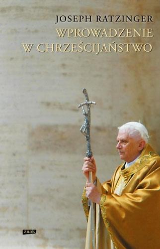 Wprowadzenie w chrześcijaństwo - kard. Joseph Ratzinger  | okładka