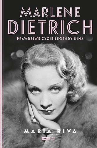 Marlene Dietrich. Prawdziwe życie legendy kina - Riva Maria   okładka