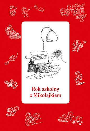 Rok szkolny z Mikołajkiem -  zbiorowy | okładka