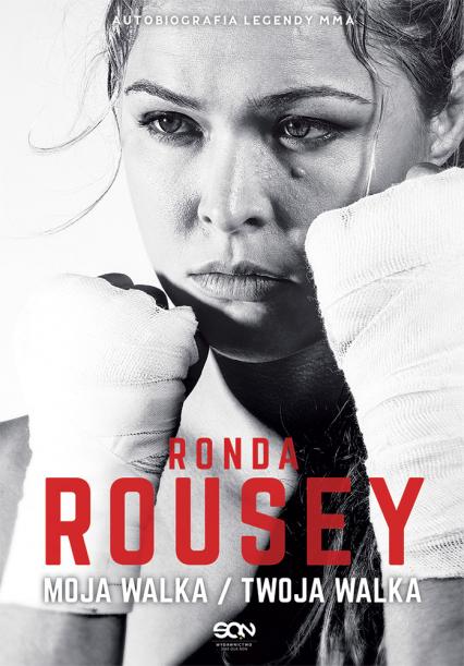 Ronda Rousey. Moja walka/Twoja walka - Rousey Ronda, Burns-Ortiz Maria | okładka