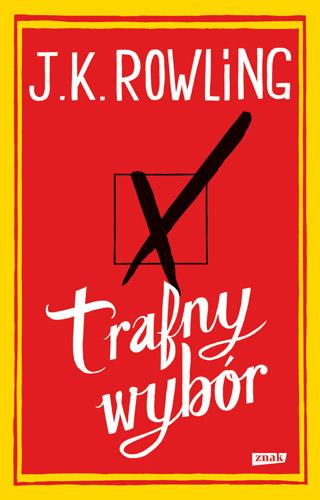 Trafny wybór - J.K. Rowling   | okładka