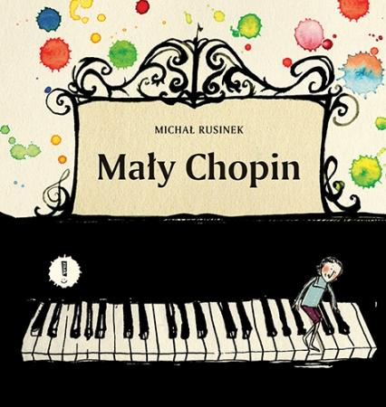 Mały Chopin. Nowe wydanie - Michał Rusinek | okładka