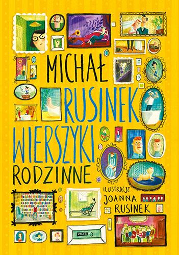 Wierszyki rodzinne - Michał Rusinek | okładka
