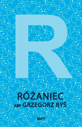 Różaniec - Grzegorz Ryś | okładka