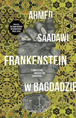 Frankenstein w Bagdadzie - Ahmed Saadawi | okładka