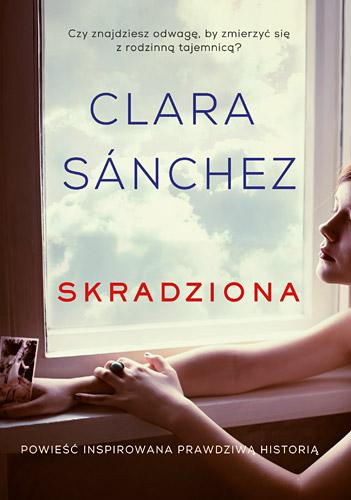 Skradziona - Clara Sanchez | okładka