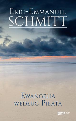 Ewangelia według Piłata - Eric-Emmanuel Schmitt | okładka