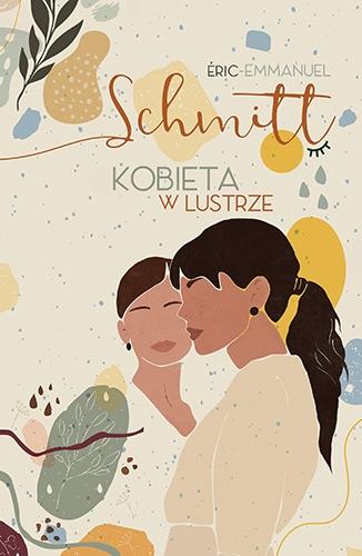 Kobieta w lustrze. Wyd. 2020 - Schmitt Eric-Emmanuel | okładka