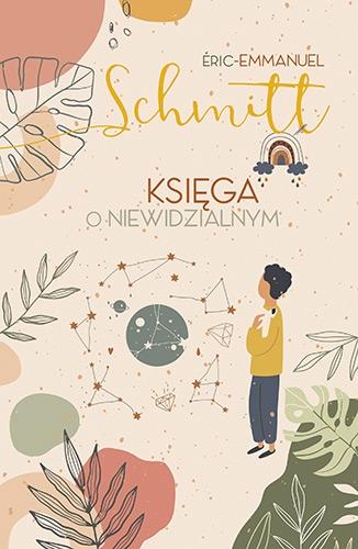 Księga o niewidzialnym [wydanie 2020] - Schmitt Eric-Emmanuel | okładka