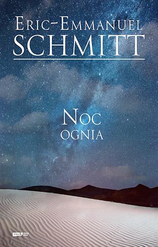 Noc ognia - Eric-Emmanuel Schmitt | okładka