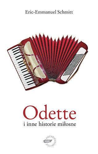 Odette i inne historie miłosne - Eric-Emmanuel Schmitt  | okładka