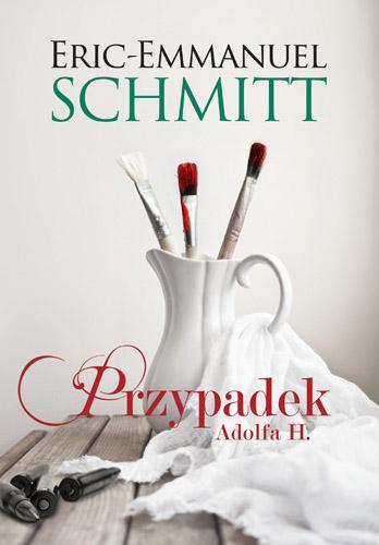 Przypadek Adolfa H. - Eric-Emmanuel Schmitt  | okładka