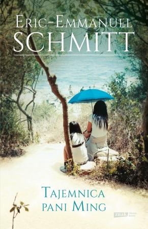 Tajemnica pani Ming - Eric-Emmanuel Schmitt | okładka