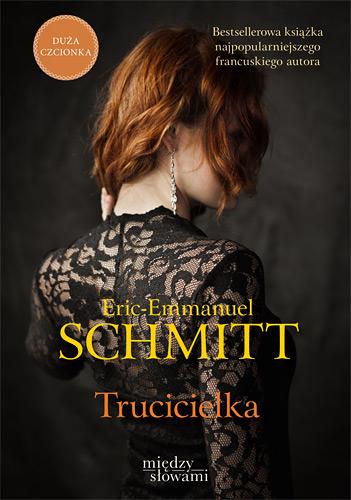 Trucicielka  - Eric-Emmanuel Schmitt | okładka