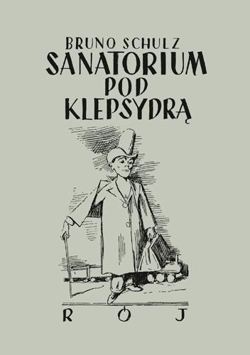 Sanatorium pod klepsydrą - Bruno Schulz | okładka
