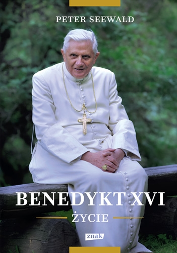 Benedykt XVI. Życie - Seewald Peter | okładka