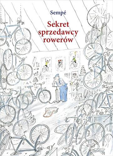 Sekret sprzedawcy rowerów - Jean-Jacques Sempé | okładka