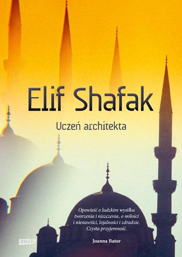 Uczeń architekta - Elif Shafak | okładka