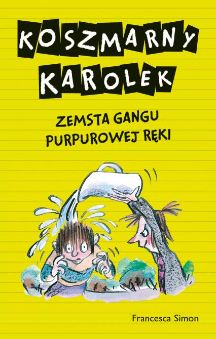 Koszmarny Karolek. Zemsta Gangu Purpurowej Ręki