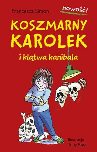 Koszmarny Karolek i klątwa kanibala - Francesca Simon | okładka