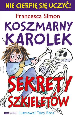 Koszmarny Karolek. Sekrety szkieletów