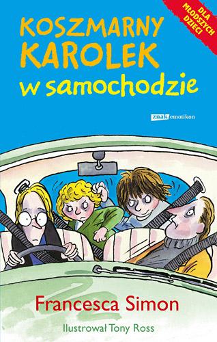 Koszmarny Karolek w samochodzie - Francesca Simon  | okładka