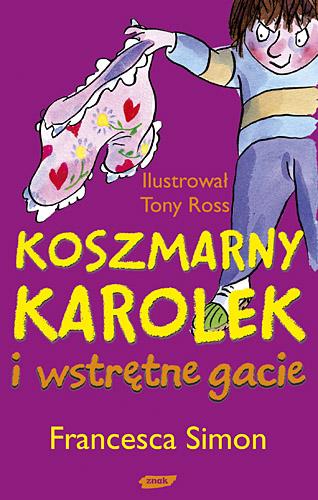 Koszmarny Karolek i wstrętne gacie - Francesca Simon  | okładka