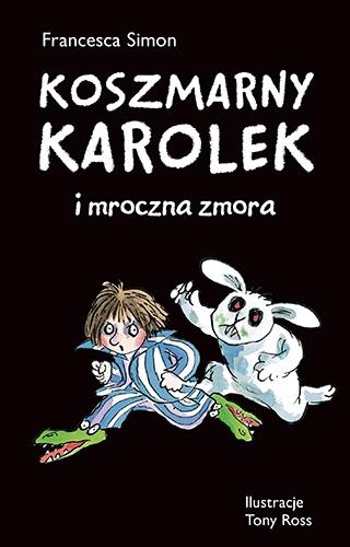 Koszmarny Karolek i mroczna zmora - Francesca Simon | okładka