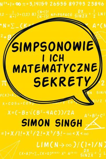 Simpsonowie i ich matematyczne sekrety - Simon Singh | okładka