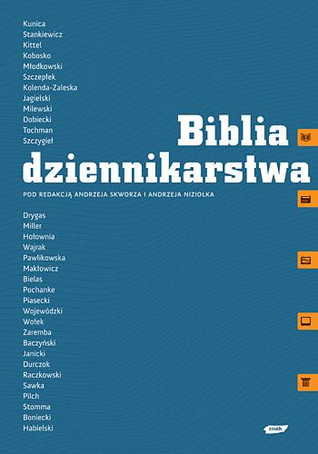 Biblia dziennikarstwa - Andrzej Skworz, Andrzej Niziołek  | okładka