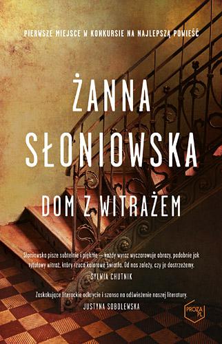 Dom z witrażem - Żanna Słoniowska | okładka