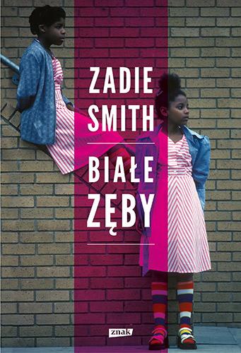 Białe zęby - Zadie Smith  | okładka