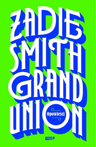 okładka grand union zadie smith