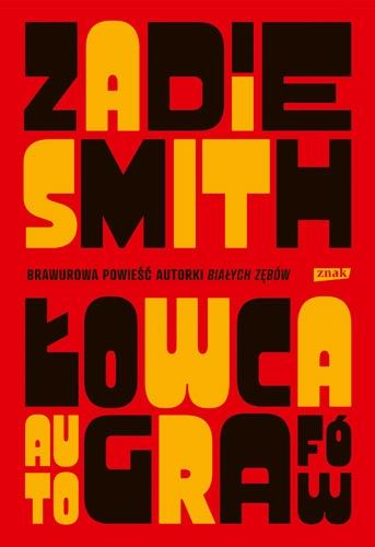 Łowca autografow  - Zadie Smith | okładka