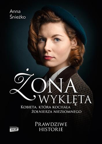 Żona wyklęta - Anna Śnieżko | okładka
