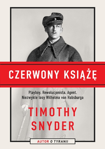 Czerwony książę - Timothy Snyder | okładka