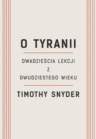 O tyranii - Timothy Snyder | okładka