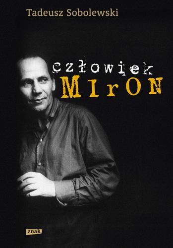 Człowiek Miron - Tadeusz Sobolewski  | okładka
