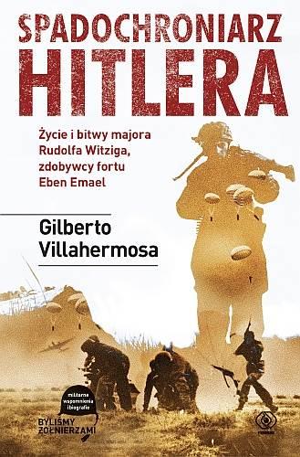 Spadochroniarz Hitlera - Gilberto Villahermosa | okładka