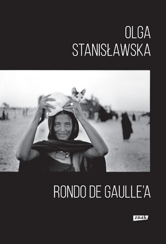 Rondo de Gaulle'a - Olga Stanisławska | okładka