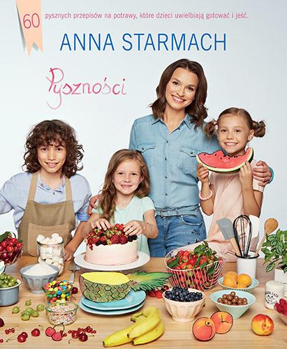 Pyszności. Kulinarne pomysły dla małych szefów kuchni - Anna Starmach | okładka