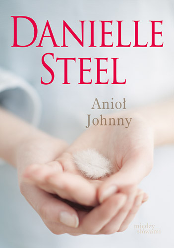 Anioł Johnny - Danielle Steel | okładka
