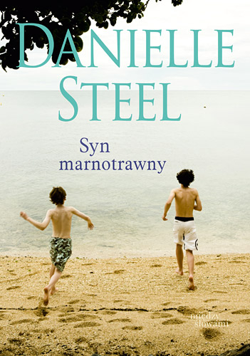Syn marnotrawny - Danielle Steel | okładka