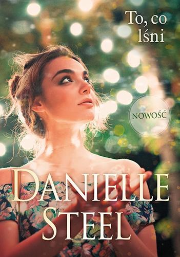 To, co lśni  - Steel Danielle | okładka