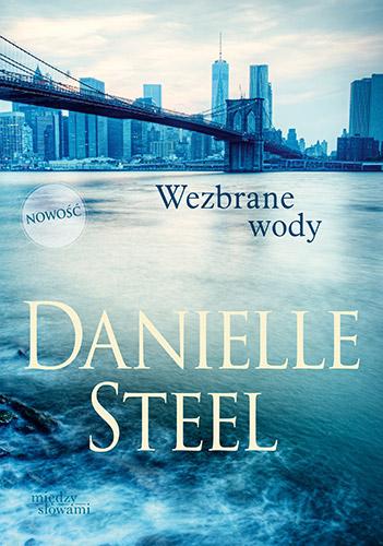 Wezbrane wody - Danielle Steel | okładka
