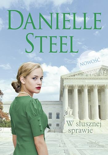 W słusznej sprawie - Danielle Steel | okładka