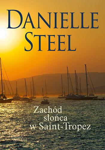 Zachód słońca w Saint-Tropez - Danielle Steel | okładka