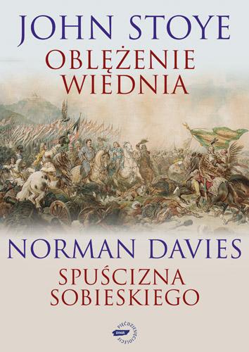 Oblężenie Wiednia / Spuścizna Sobieskiego - Norman Davies, John Stoye   | okładka