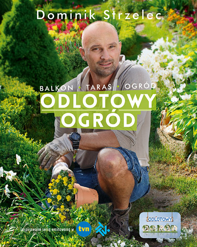 Odlotowy ogród - Dominik Strzelec | okładka