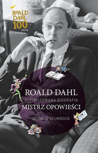 Roald Dahl. Mistrz opowieści - Donald Sturrock | okładka
